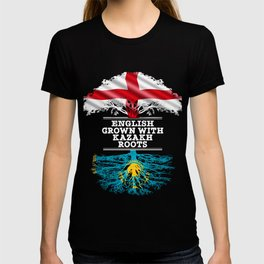 English Grown With Kazakh Roots T-shirt