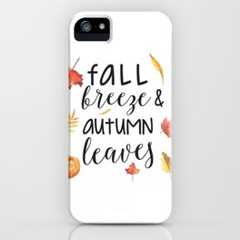 Fall breeze, autumn leaves iPhone Case