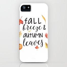 Fall breeze, autumn leaves iPhone Case
