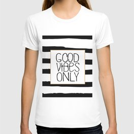 good vibes only,positive quote,office decor,black and white,relax sign,quote poster T-shirt
