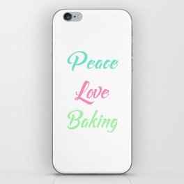 Peace Love Baking Bakery Chef Food Lover T-Shirt iPhone Skin