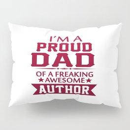 I'M A PROUD AUTHOR'S DAD Pillow Sham