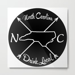 North Carolina Drink Local NC Metal Print