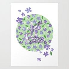 Periwinkles Flowers - Just Relax Art Print