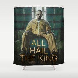 ALL HAIL THE KING Shower Curtain