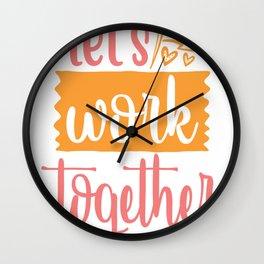 Let's work together - Adventure Design Wall Clock