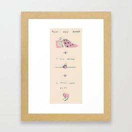 I Miss Your Butt Framed Art Print