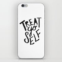treat yo self iPhone & iPod Skins featuring Treat Yo Self by Leah Flores