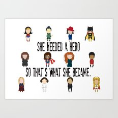So That's What She Became Art Print