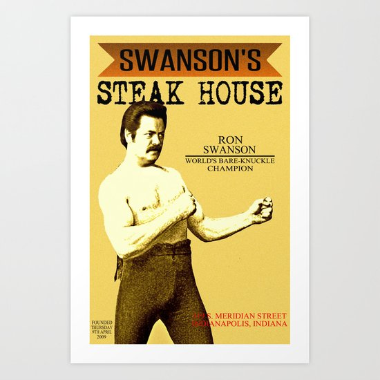 Ron Swanson  |  Steak House Parody |  Parks and Recreation Art Print
