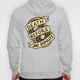 Death Before No Donuts Hoody