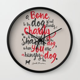 """Jack London on Charity - or """"a bone to the dog"""" Illustration, Poster, motivation, inspiration quote Wall Clock"""