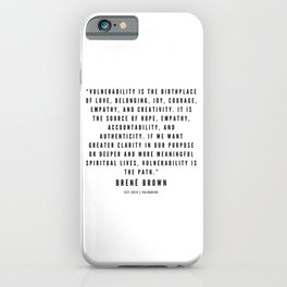 14     | Brené  Brown Quotes | 190524 | White Design iPhone Case
