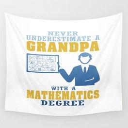 Mathematics Degree Grandpa Wall Tapestry