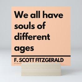 94   | F. Scott Fitzgerald quote|201016 |Inspirational Motivational Quotes Literature Literary Write Mini Art Print