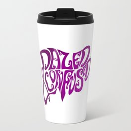 Dazed & Confused Travel Mug