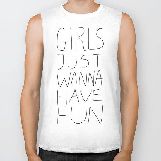 Girls Just Wanna Have Fun on White Biker Tank