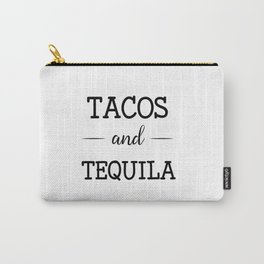 Tacos and Tequila Carry-All Pouch