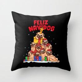 Feliz Navidog - Feliz Navidad - Pug Owner Xmas Throw Pillow