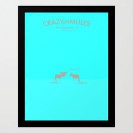 Crazy old Mule / Chicago Mule Art Print