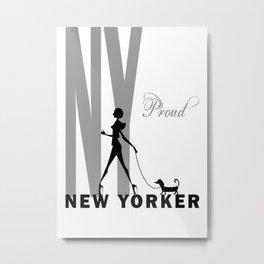 Proud New Yorker Metal Print