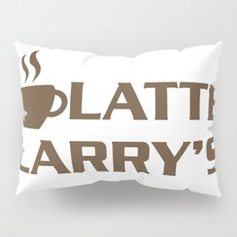 Latte Larry's Pillow Sham