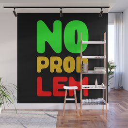 No Problem Wall Mural