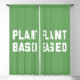 Plant Based Vegan Quote Blackout Curtain