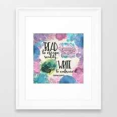 Write to Embrace design Framed Art Print