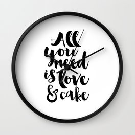 CAKE SHOP DECOR, All You Need Is Love And Cake,Cake Art,Cake Quote,Wedding Quote,Food Quote,Kitchen Wall Clock