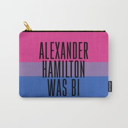 Alexander Hamilton Was Bi Carry-All Pouch