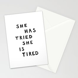 She has tried, she is tired (B&W) Stationery Cards
