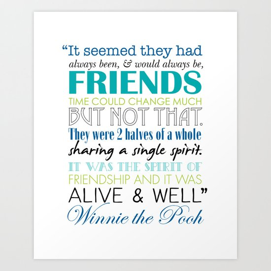 Winnie The Pooh Quotes About Friendship Interesting Winnie The Pooh Friendship Quote  Blues & Greens Art Print.