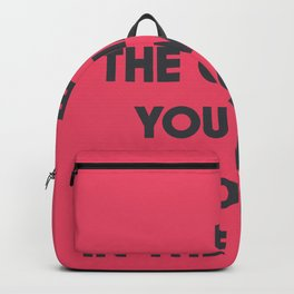 Be the change you wish to see in the World, Mahatma Gandhi quote for human rights, freedom, justice Backpack