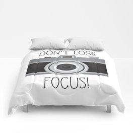 Don't Lose Focus! Comforters