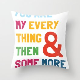 & Then Some More Throw Pillow