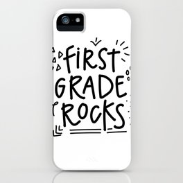 First Grade Rocks iPhone Case