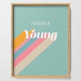 Forever Young Serving Tray
