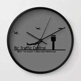 Air Traffic Control - Got to keep them Separated  Wall Clock