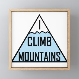 I Climb Mountains Blue Framed Mini Art Print