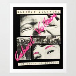 Cabaret Voltaire - The Voice of America Art Print