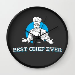 Best Chef Ever Wall Clock