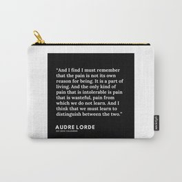 21     200302   Audre Lorde Quotes Carry-All Pouch