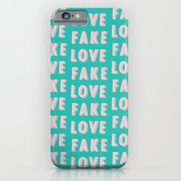 Fake Love - Typography iPhone Case