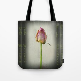 Old, Wrinkly, Still Gorgeous! Tote Bag