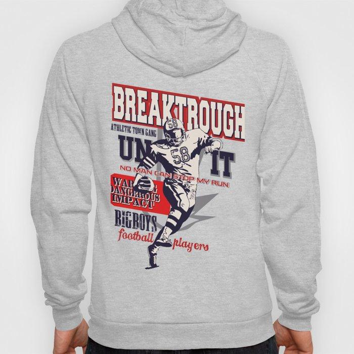 Super Breaktrough - No Man Can Stop My Run Hoody