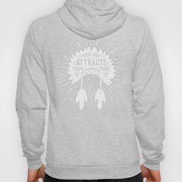 Your Vibe Attracts Your Tribe - Monument Valley Hoody