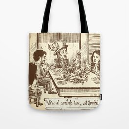 We're all cannibals here Tote Bag