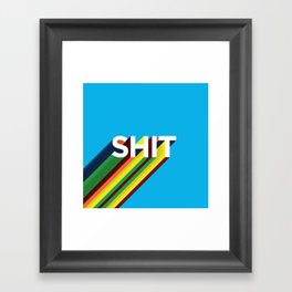 SHIT Framed Art Print