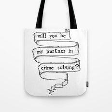 Partner in crime solving Tote Bag